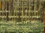 Kolbergowo – stacja Rzeszów. Warsztaty śpiewu tradycyjnego. 1.03.2014
